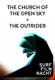 Surf Film Nacht: The Church of the Open Sky OV