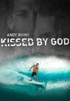 Surf Film Nacht: Andy Irons - Kissed by God