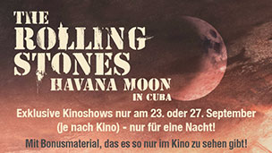 Havana Moon - The Rolling Stones in Cuba